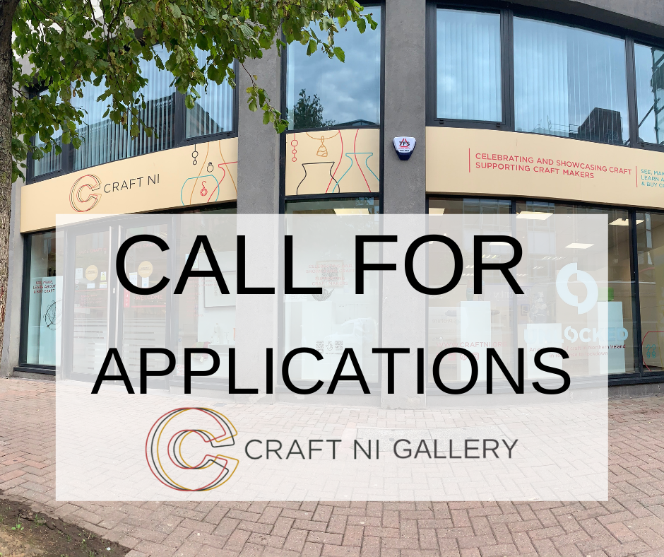 Call for Applications Craft NI Gallery